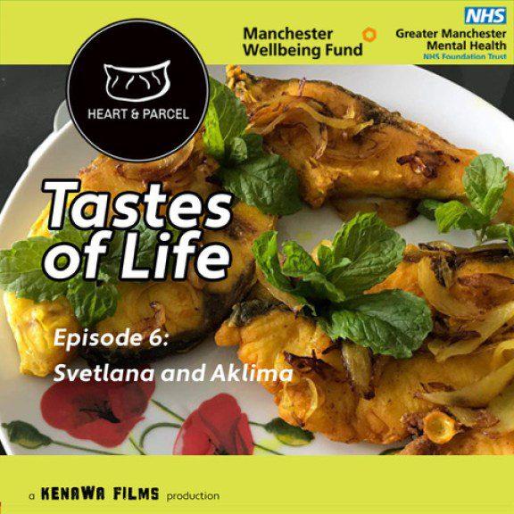 Tastes of Life Episode 6: Svetlana and Aklima